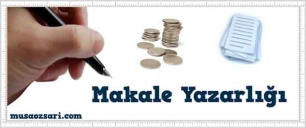 makale yazarligi ile para kazanmak