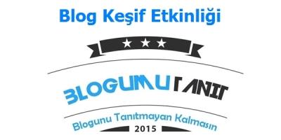 blog kesif etkinligi blogumu tanit